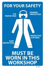 For Your Safety PPE Must Be Worn PVC sign