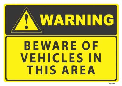 beware of vehicles sign
