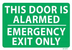 This Door is Alarmed Emergency Exit Only - PVC Sign