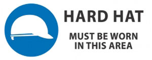 Hard Hat Must Be Worn sign in this area