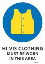 Hi-Vis Clothing Must Be Worn sign