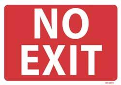 No Exit - PVC sign