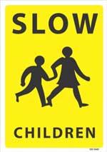 Slow down -chhildren sign